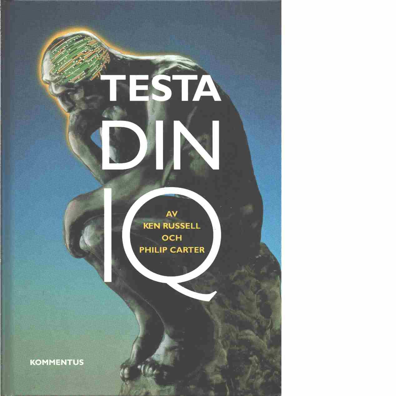 Testa din IQ - Russell, Ken och Carter, Philip J.