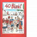 40 blankt : fyra decennier med TecknarAnders  - Tecknar-Anders