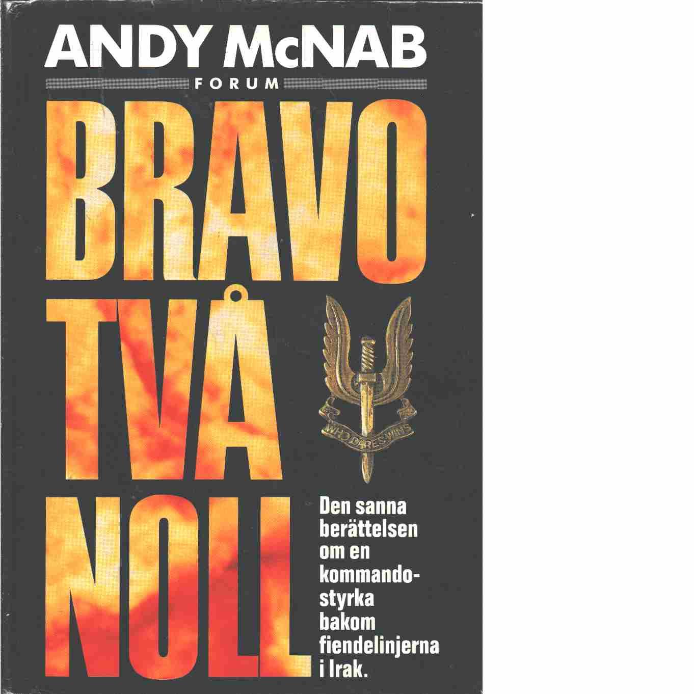 Bravo två noll - McNab, Andy