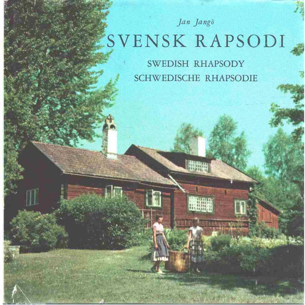 Svensk rapsodi = Swedish rhapsody = Schwedische Rhapsodie  - Jangö, Jan