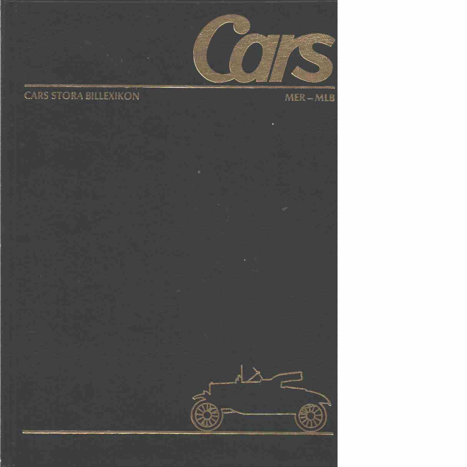 Cars stora billexikon. 24, Mercury-M.L.B. - Red.