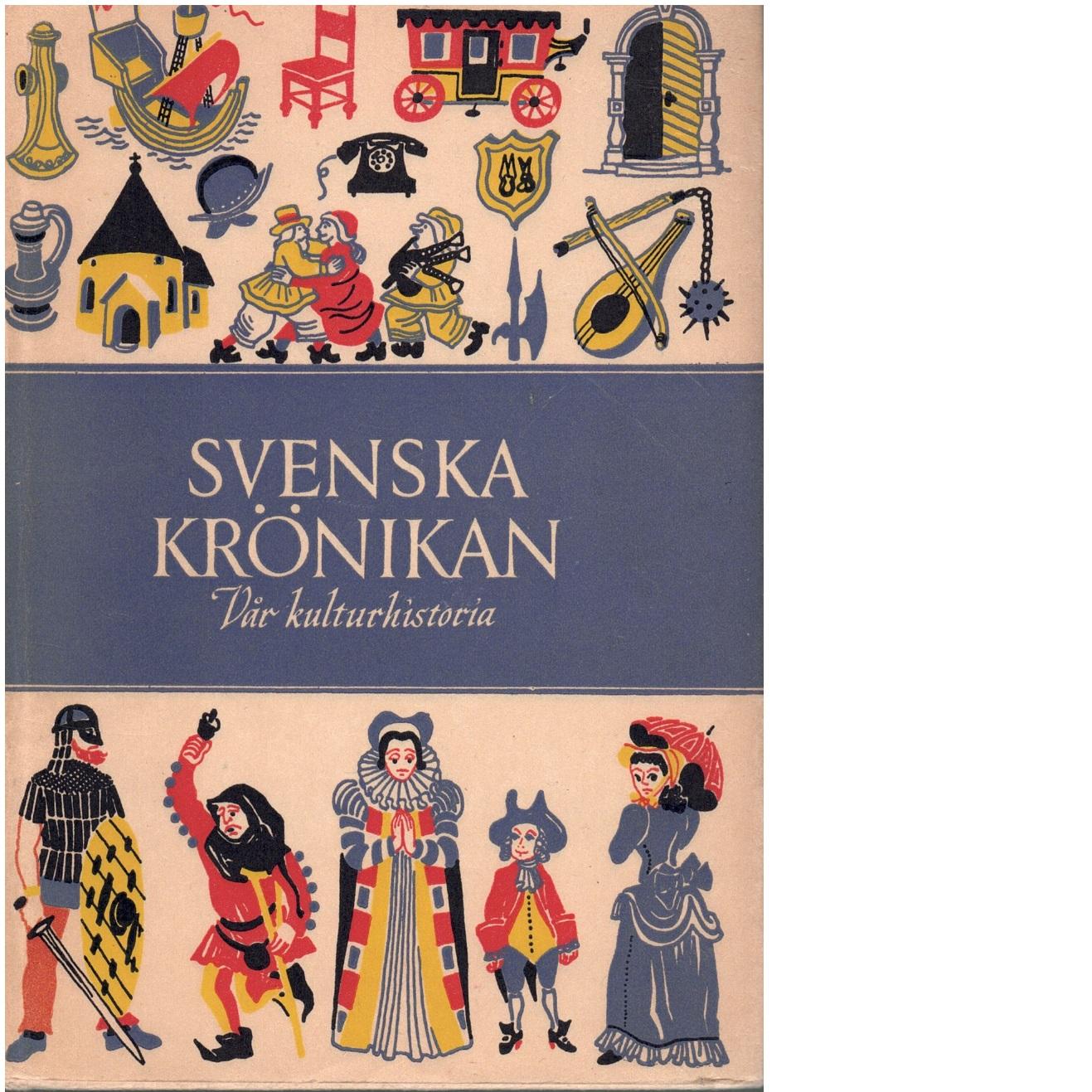 Svenska krönikan - Ohlmarks, Åke och  Baehrendtz, Nils Erik