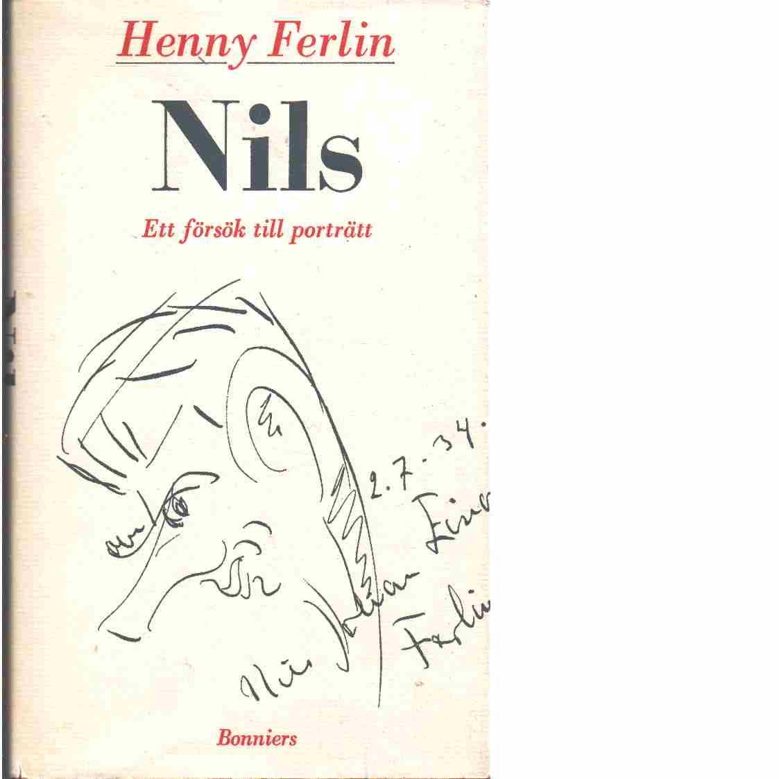 Nils : ett försök till porträtt  - Ferlin, Henny