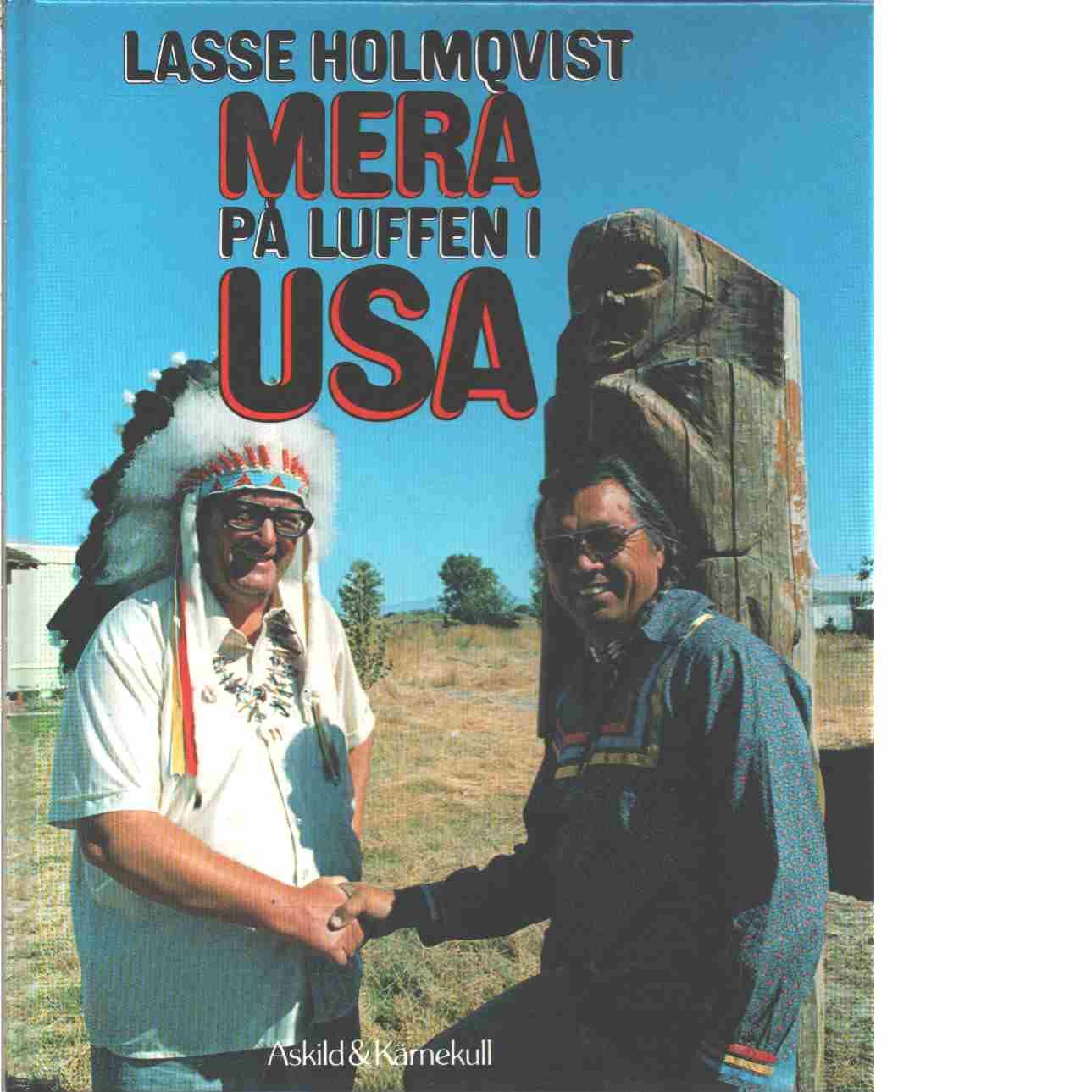 Mera på luffen i USA  - Holmqvist, Lasse