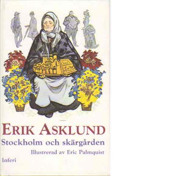 Stockholm och skärgården - Asklund Erik