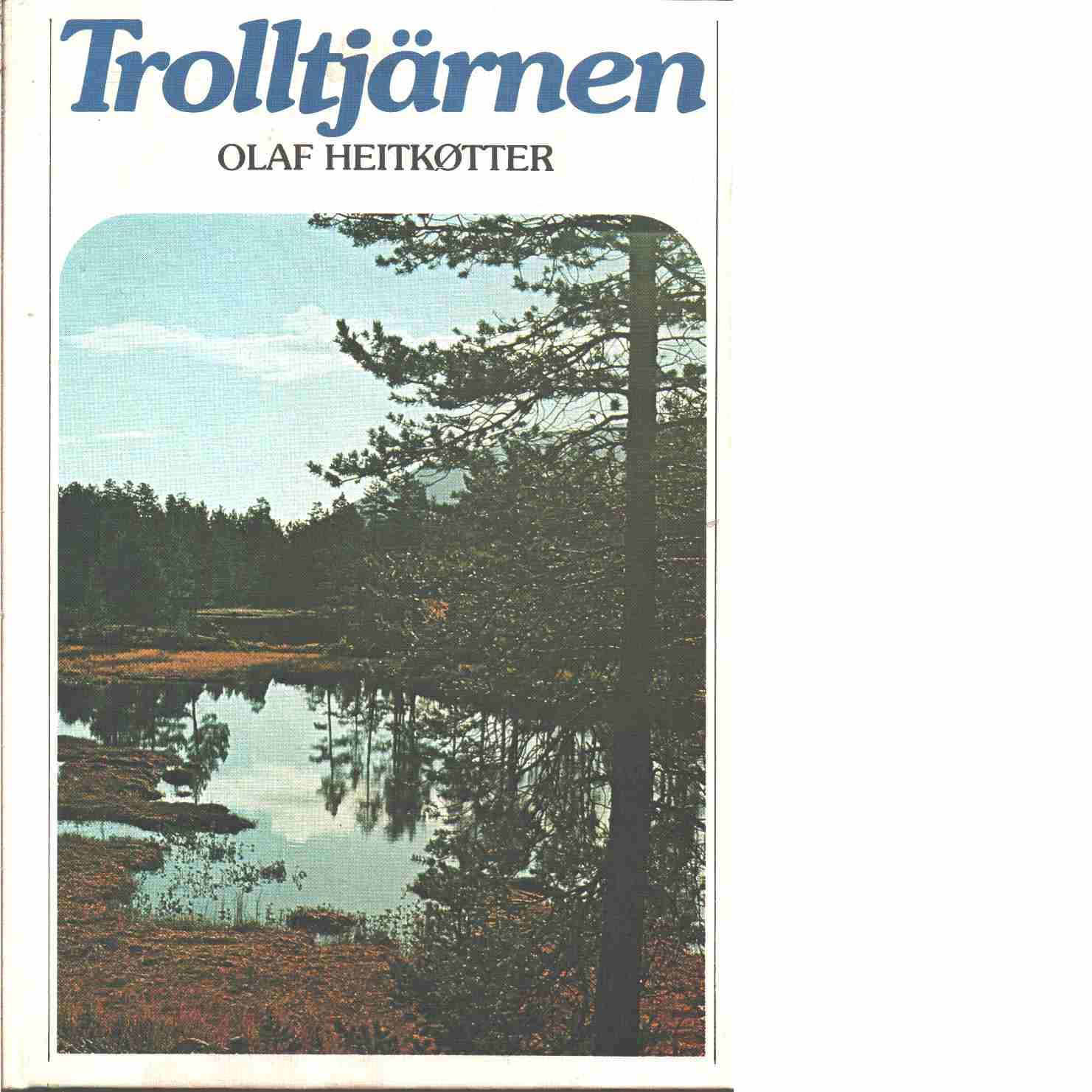 Trolltjärnen - Heitkøtter, Olaf
