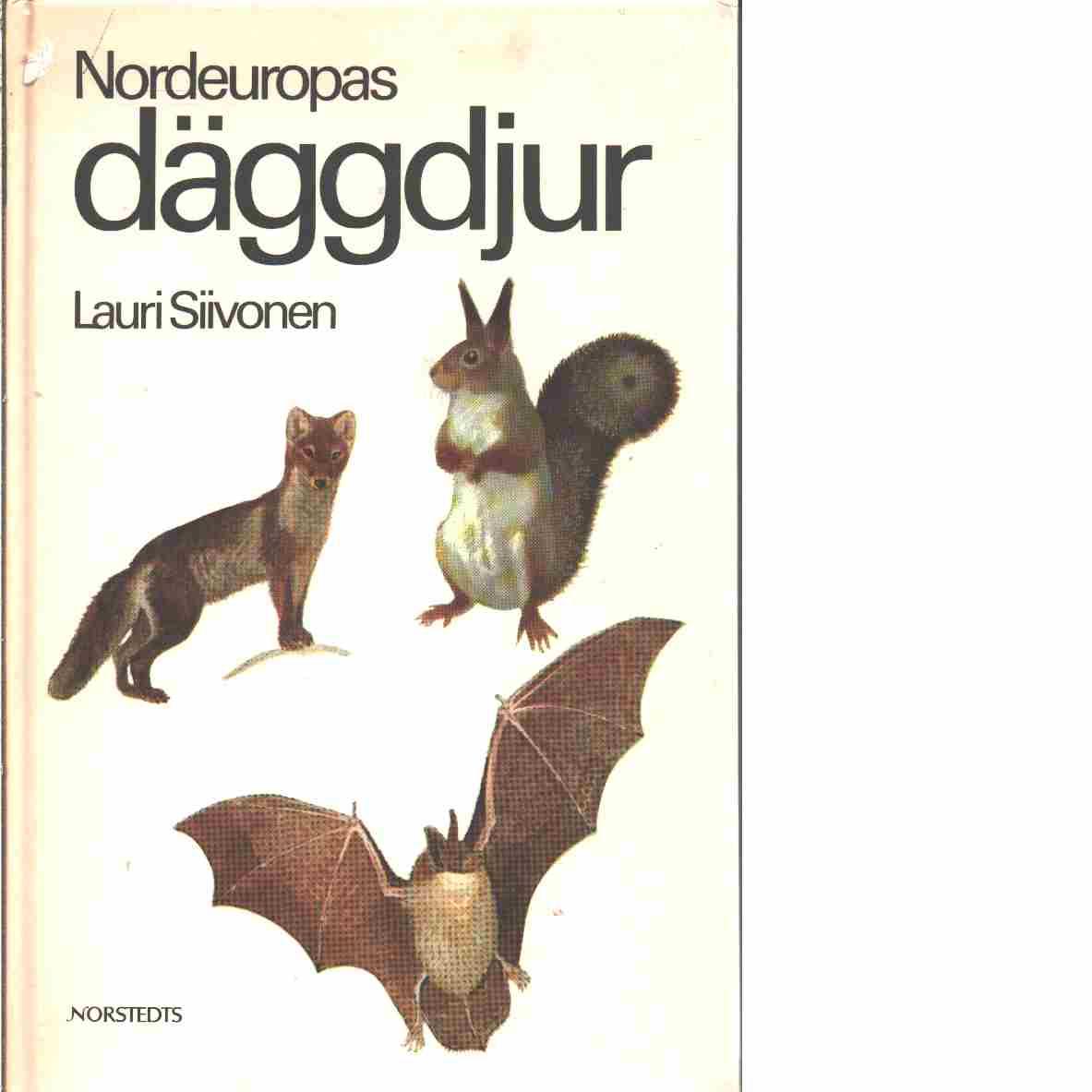 Nordeuropas däggdjur - Siivonen, Lauri