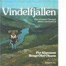 Vindelfjällen : djur och natur i Sveriges största naturreservat - Klaesson, Per och Olsson, Bengt Olof