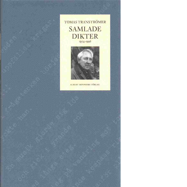 Samlade dikter 1954-1996 - Tranströmer, Tomas