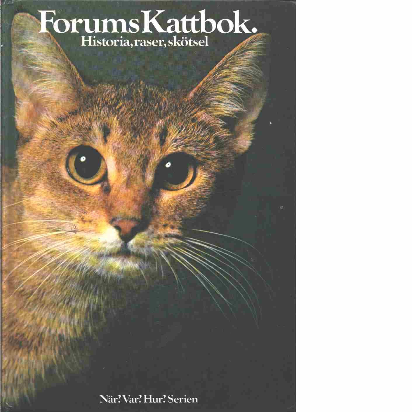 Forums kattbok : historia, raser, skötsel - Méry, Fernand