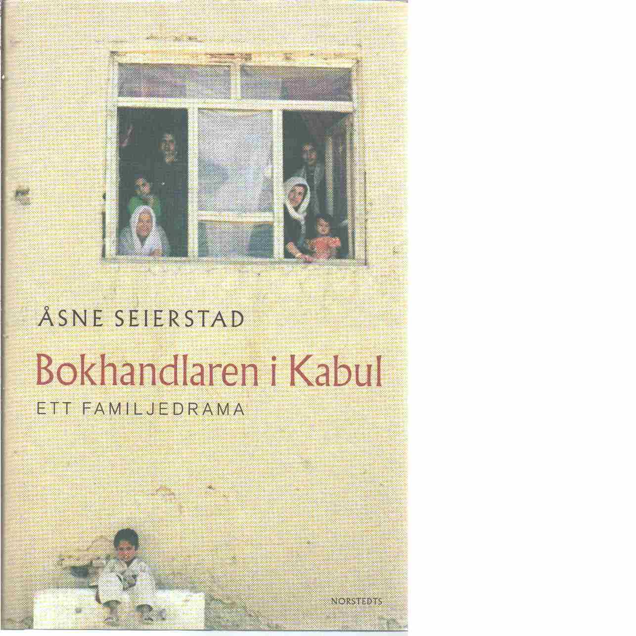 Bokhandlaren i Kabul - Seierstad, Åsne