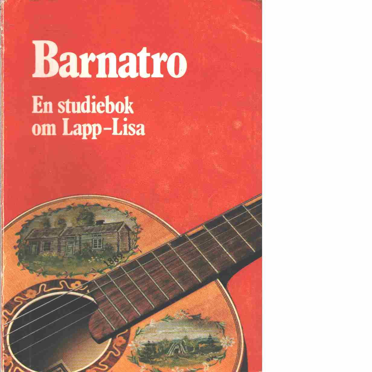 Barnatro : en studiebok om Lapp-Lisa - Sjöberg, Ingrid och Gramén, Barbro