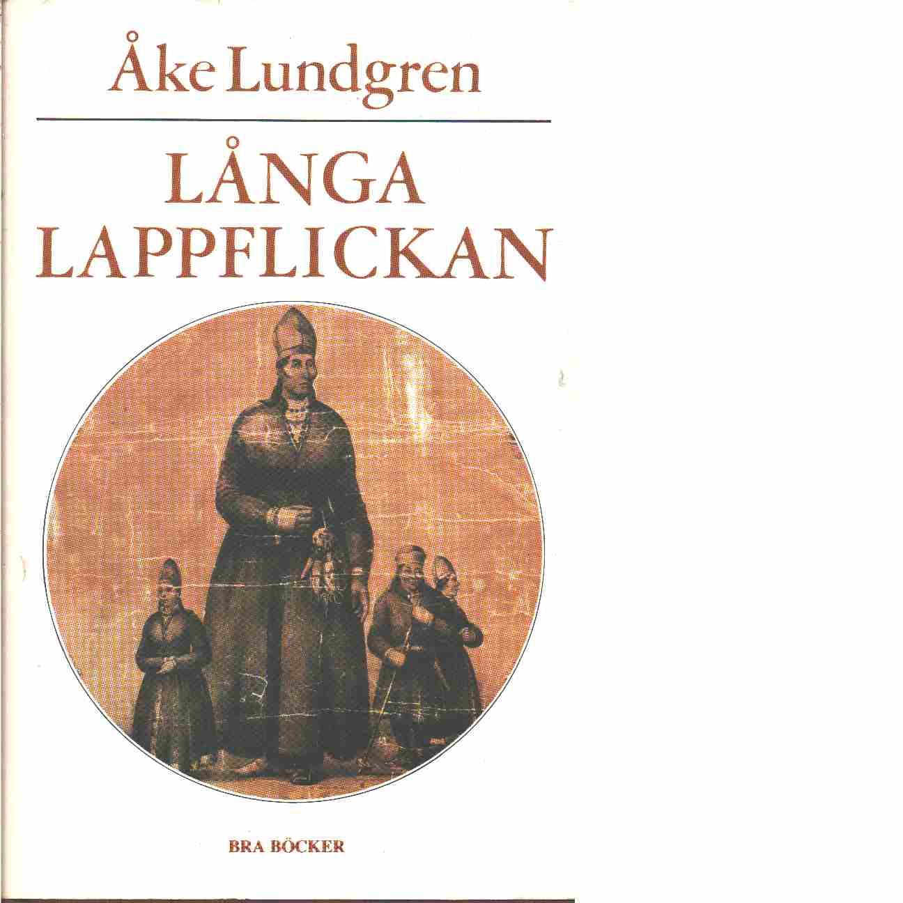 Långa lappflickan - Lundgren, Åke