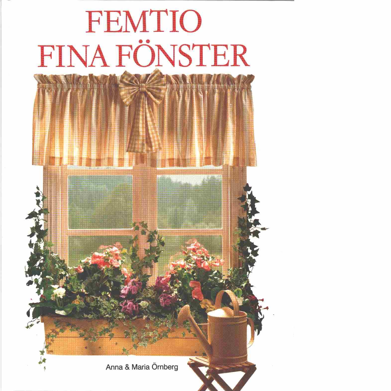Femtio fina fönster  - Örnberg, Anna och Örnberg, Maria