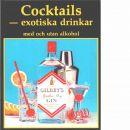 Cocktails - exotiska drinkar med och utan alkohol. - Mayer, Gilles