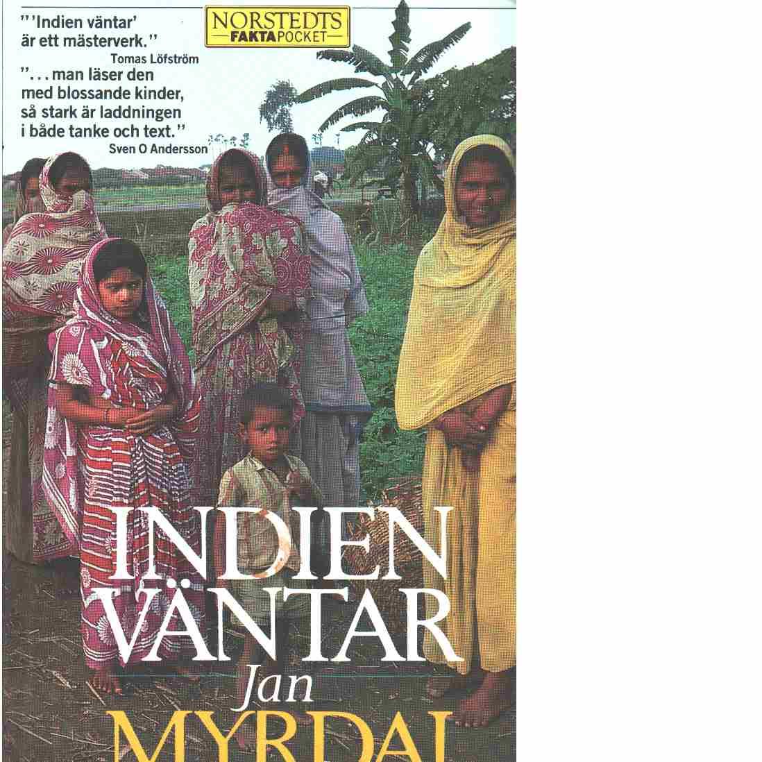 Indien väntar - Myrdal, Jan
