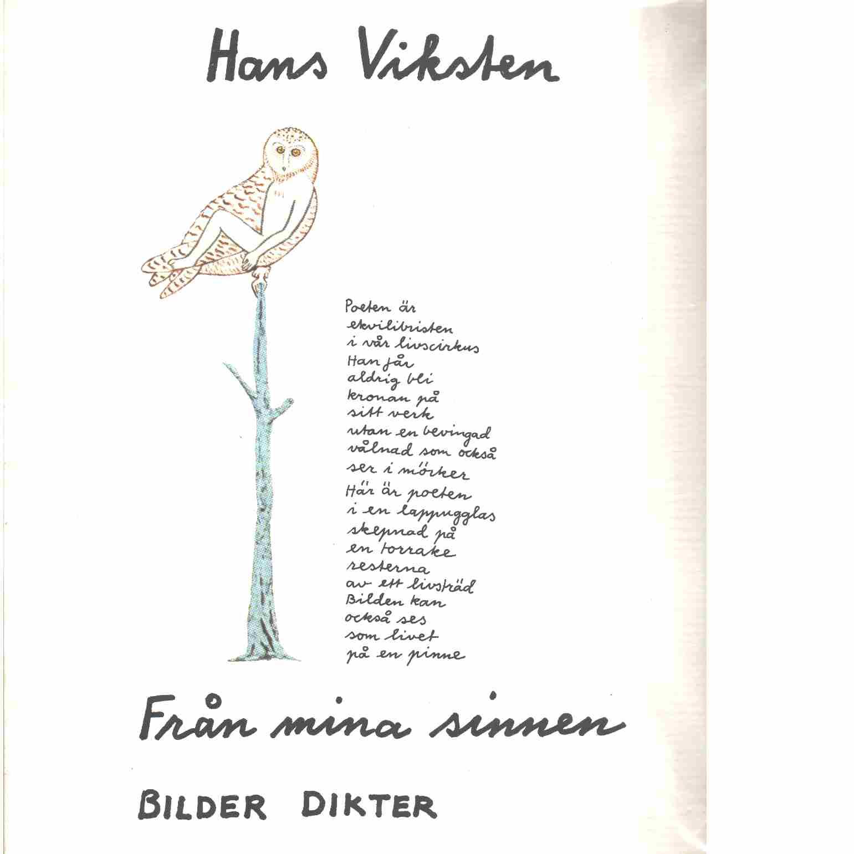 Från mina sinnen : bilder, dikter - Viksten, Hans
