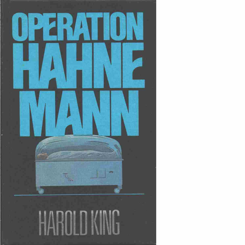 Operation Hahnemann - King, Harold