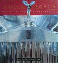 Rolls-Royce: The Best Car in the World  - Heilig, John