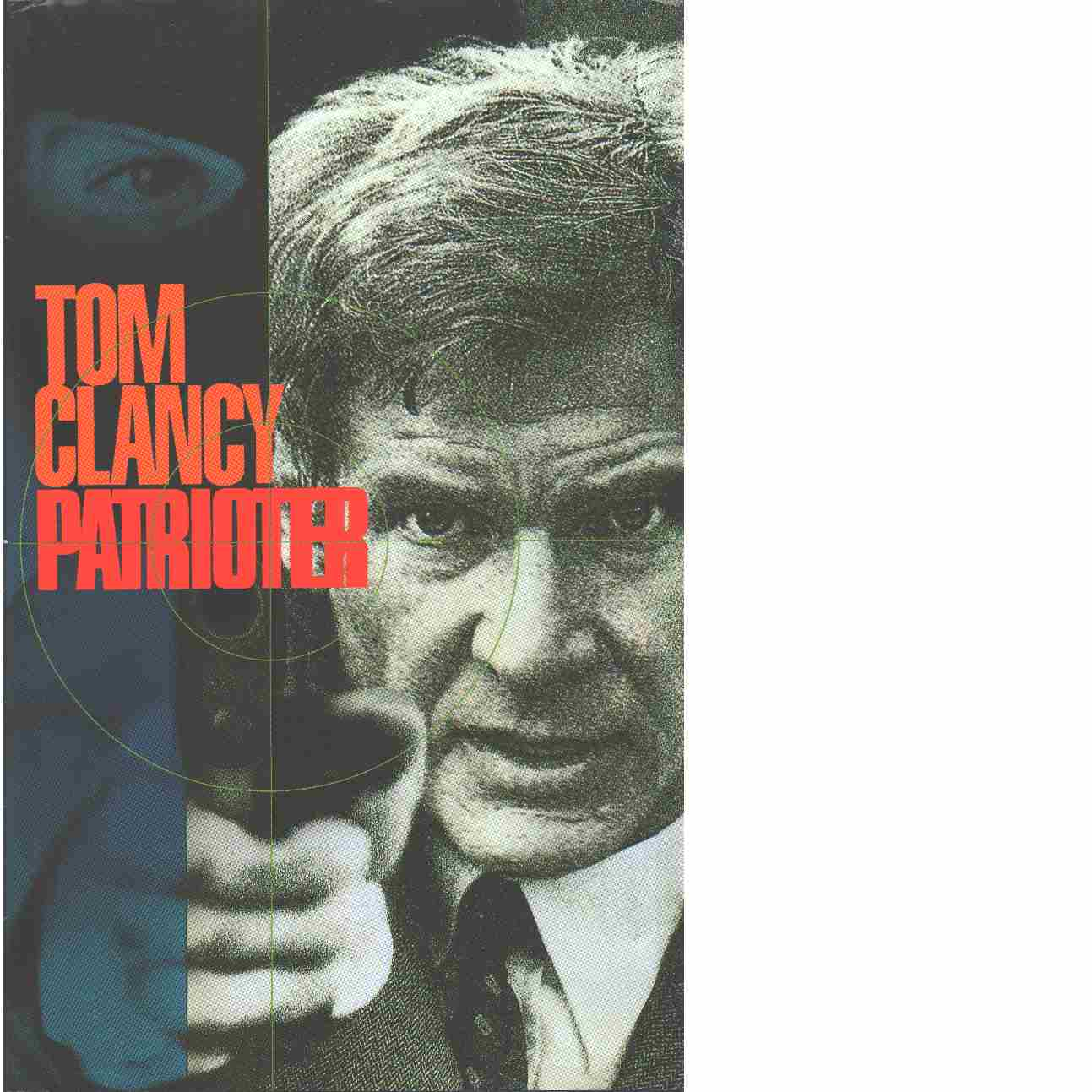 Patrioter - Clancy, Tom