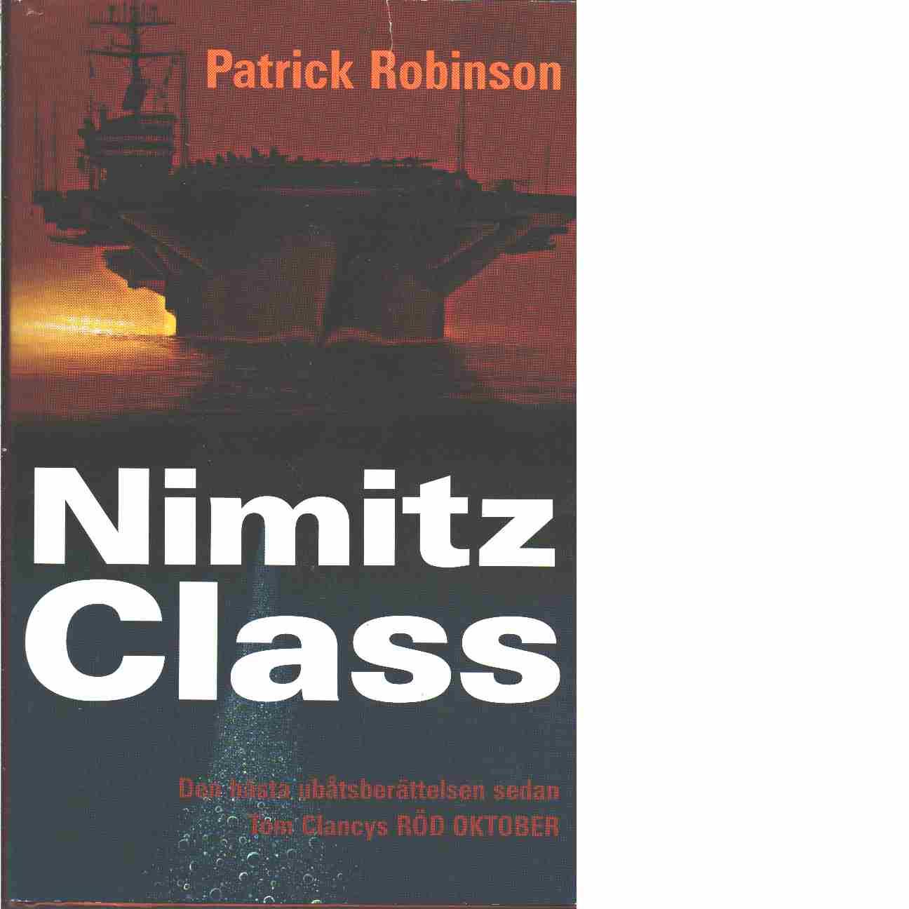 Nimitz class  - Robinson, Patrick
