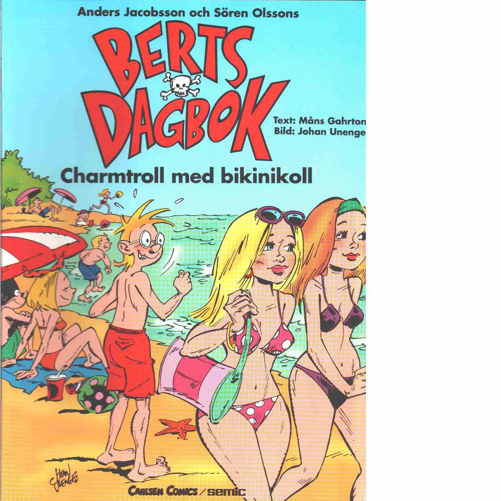 Charmtroll med bikini - Gahrton, Måns och Unenge, Johan