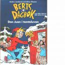 Berts dagbok : Don Juan i tomteluvan - Gahrton, Måns och Unenge, Johan