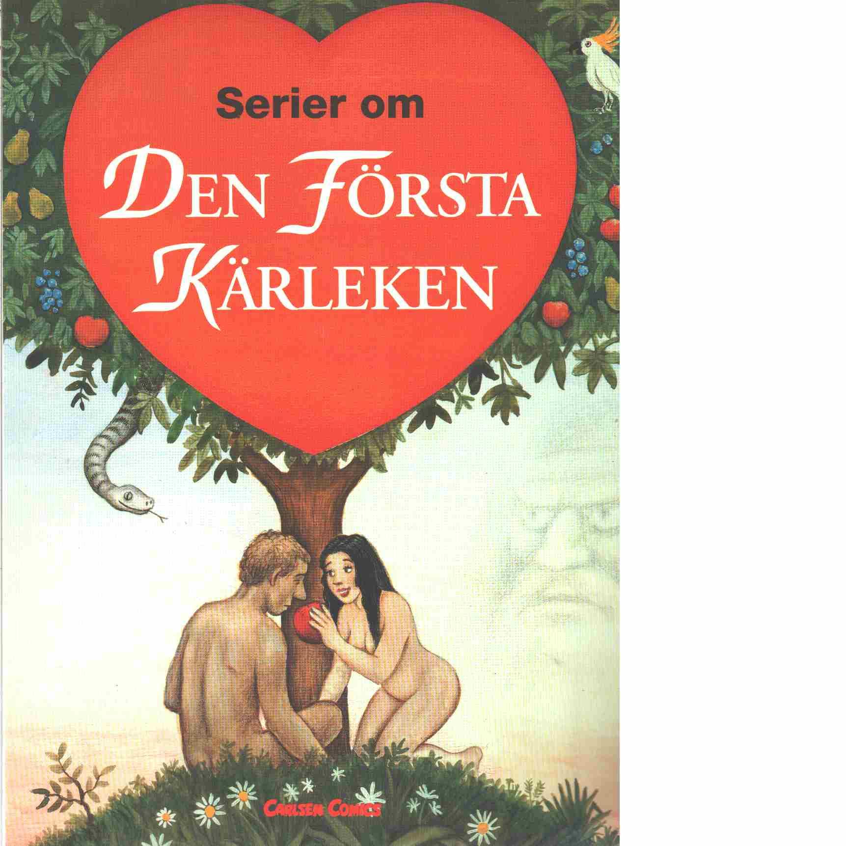 Serier om Den första kärleken - Red.