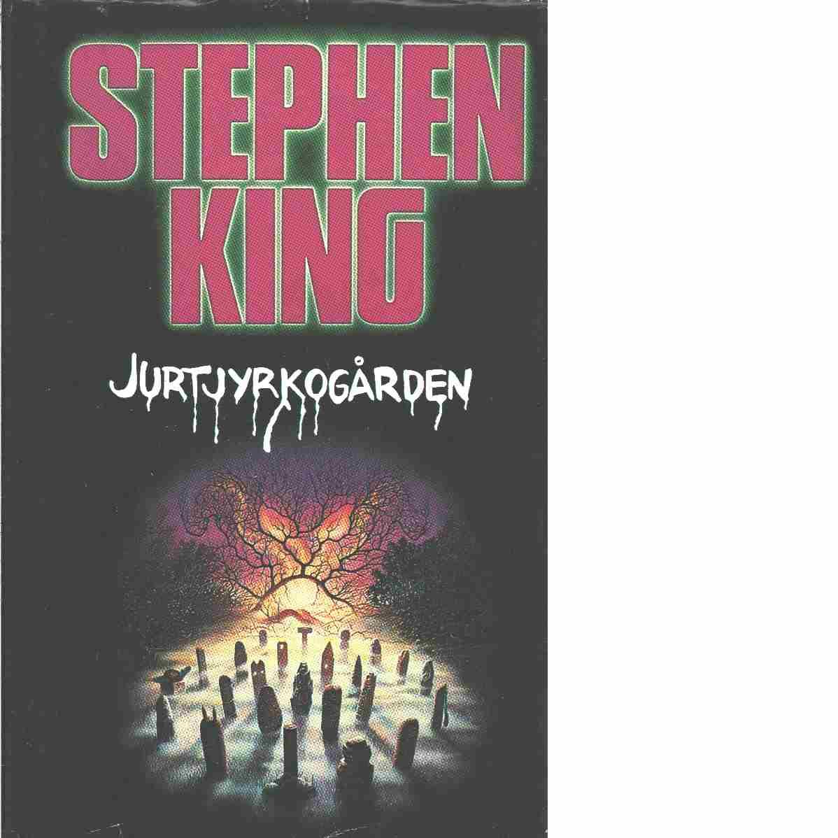 Jurtjyrkogården - King, Stephen