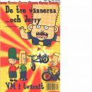 De tre vännerna- och Jerry. 1, VM i tvärnit  - Carlsson, Magnus