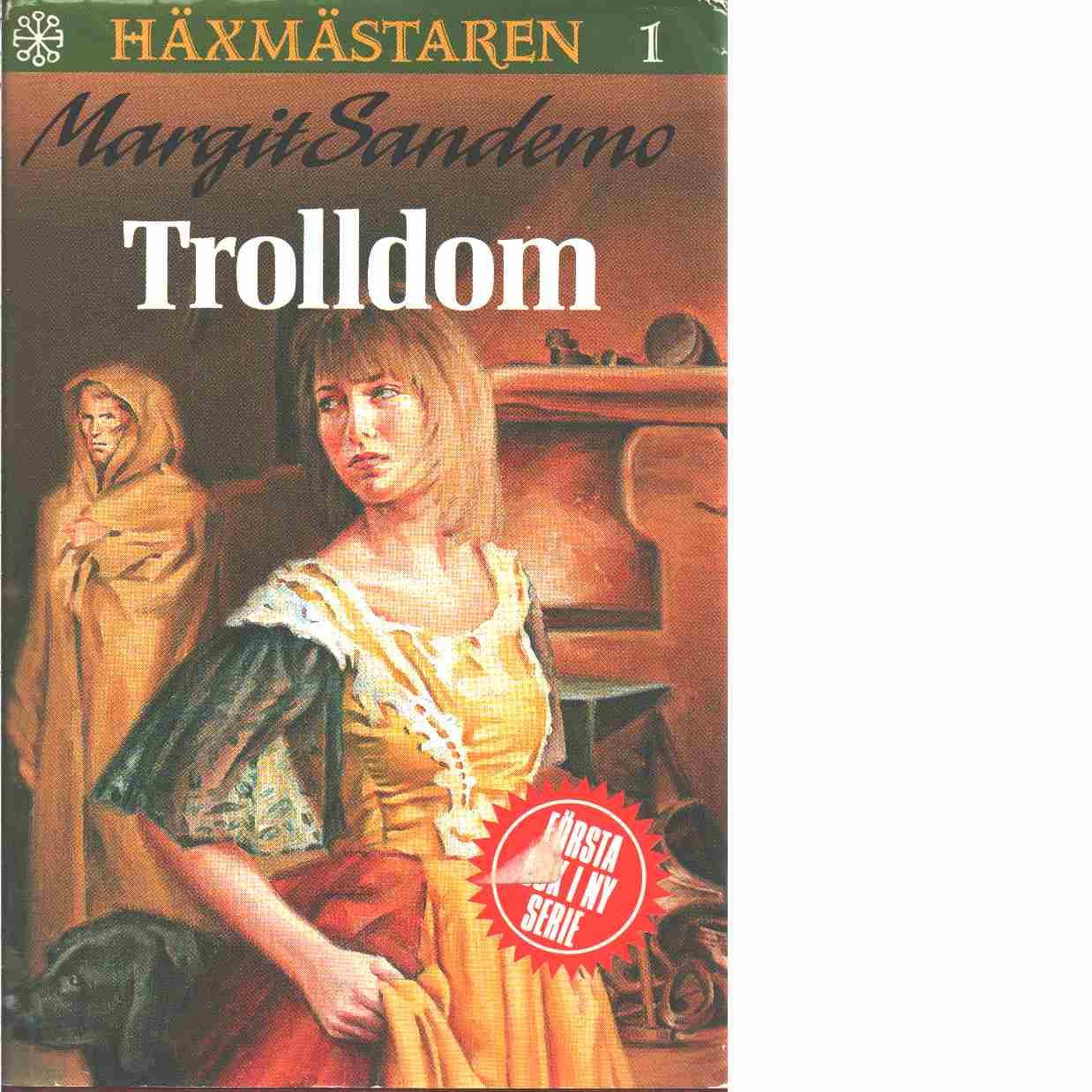 Häxmästaren 1 : Trolldom - Sandemo, Margit