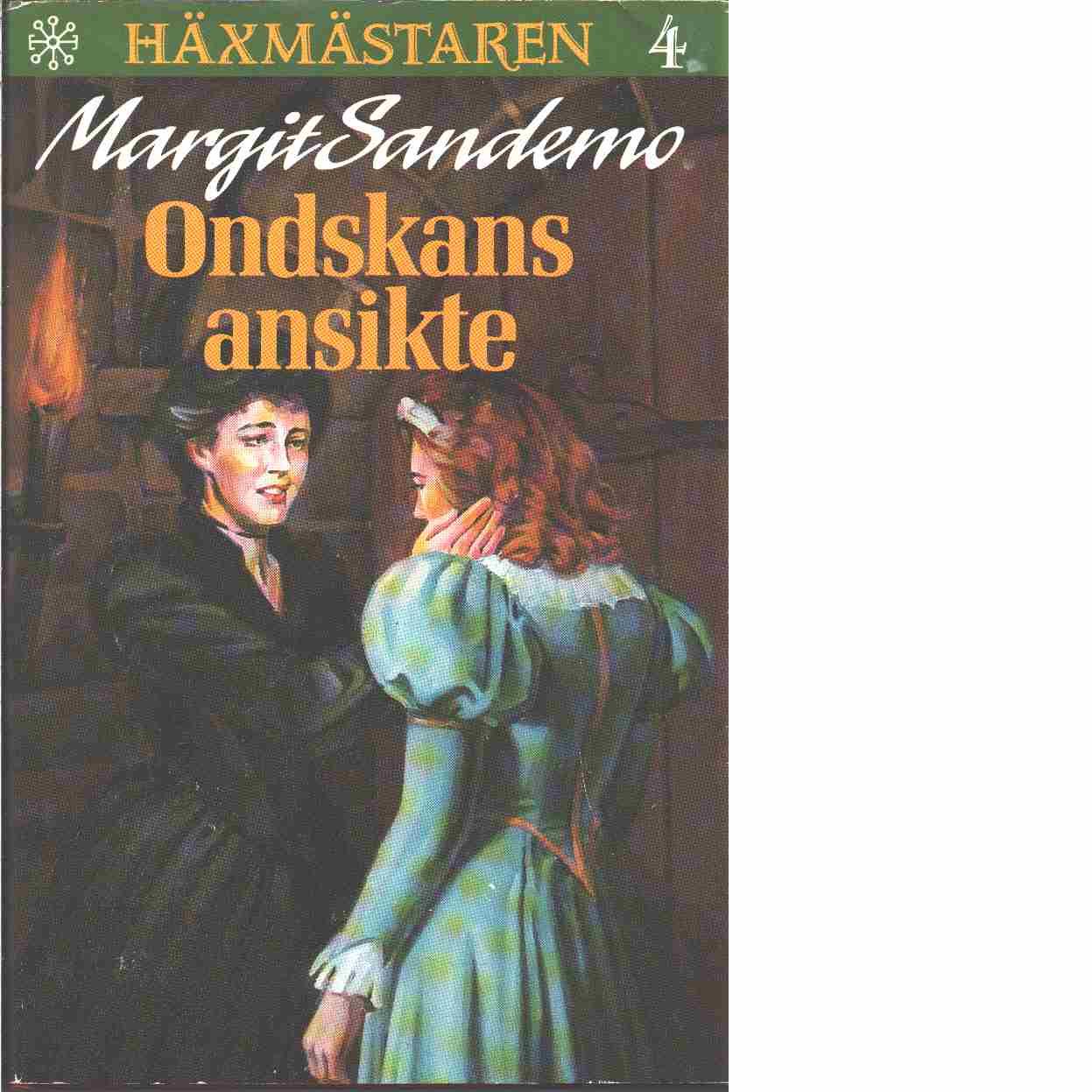 Häxmästaren 4 : Ondskans ansikte - Sandemo, Margit