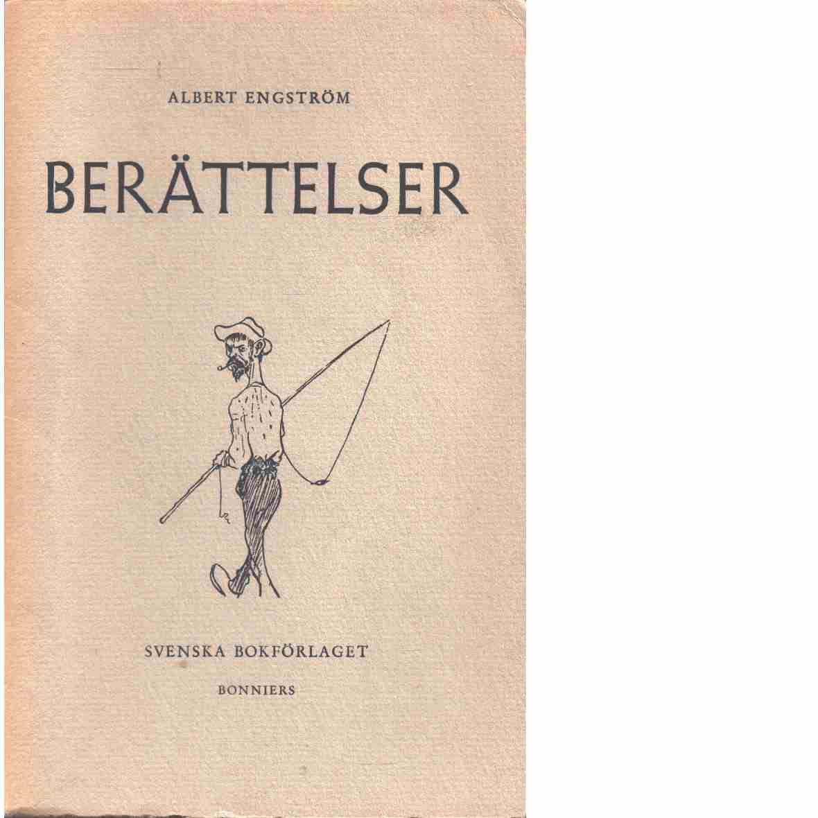 Berättelser. : Urval med inledning, förklaringar och arbetsuppgifter av Helge Gullberg och Nils Ivan. - Engström, Albert