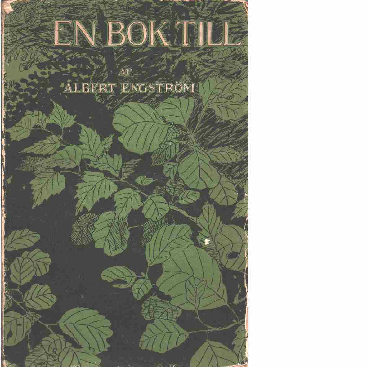 En bok till  - Engström, Albert