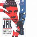 JFK : jakten på Kennedys mördare - Garrison, Jim