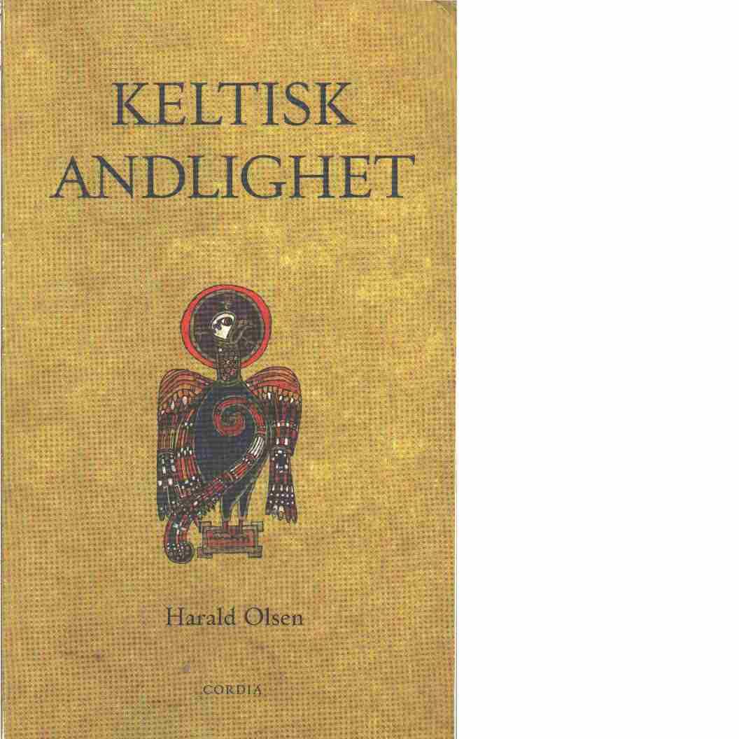 Keltisk andlighet  - Olsen, Harald