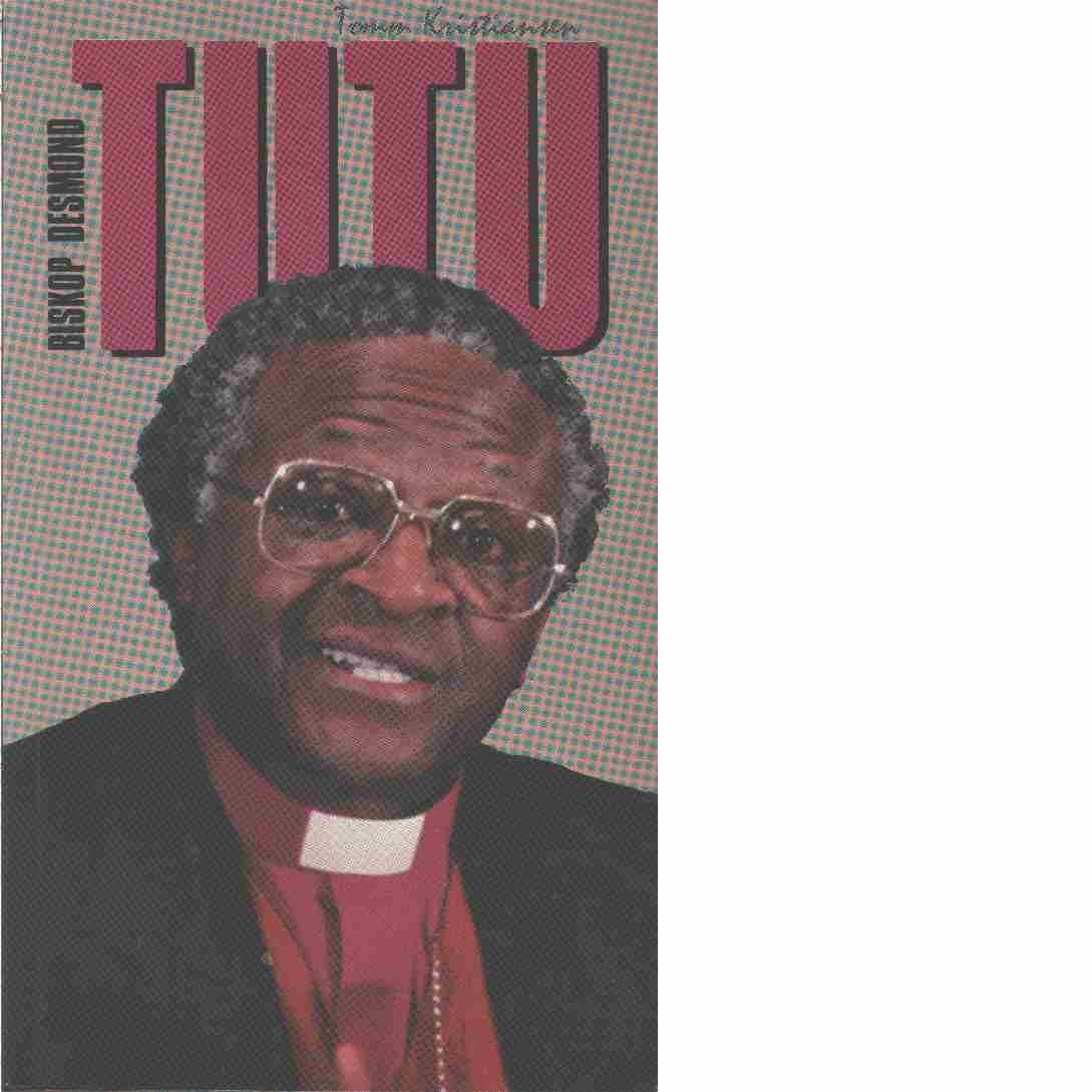 Biskop Desmond Tutu - Kristiansen, Tomm