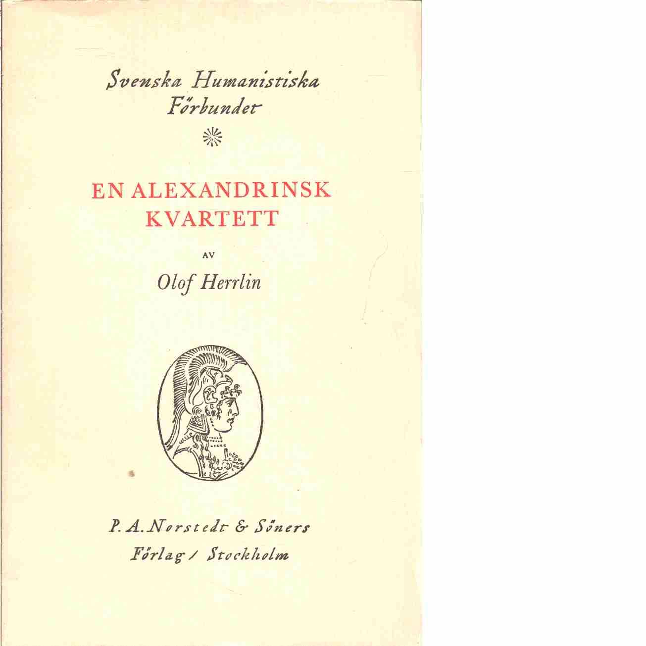 En alexandrinsk kvartett  - Herrlin, Olof