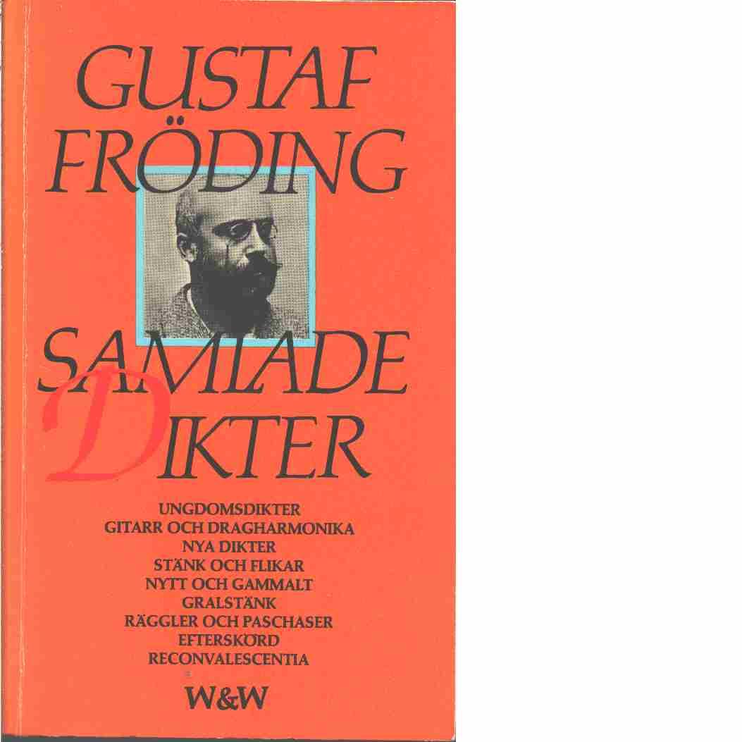 Samlade dikter  - Fröding, Gustaf