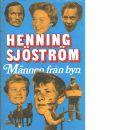 Männen från byn - Sjöström, Henning och Sjöström, Ernst