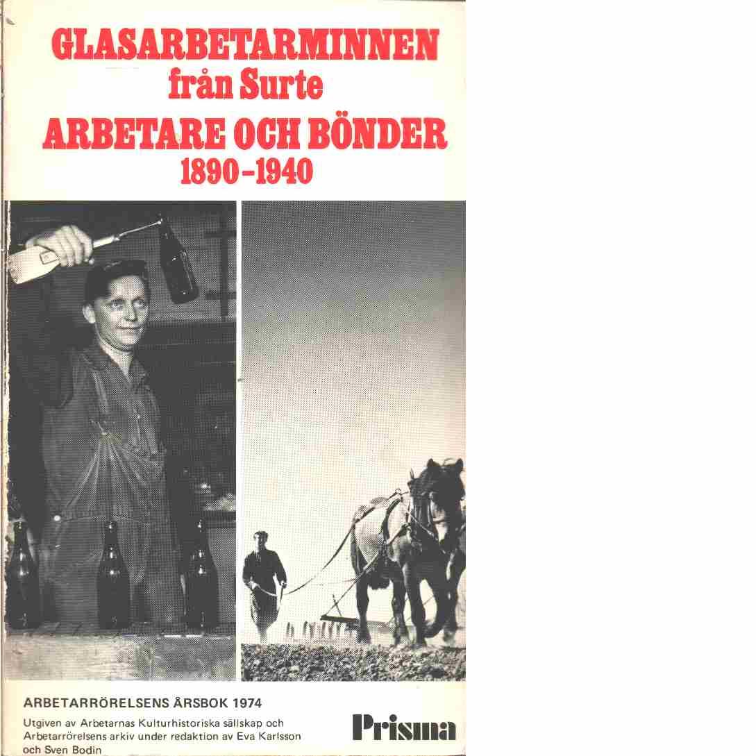 Glasarbetarminnen från Surte - Vallstrand, Lennart och Björlin, Lars samt   Thullberg, Per