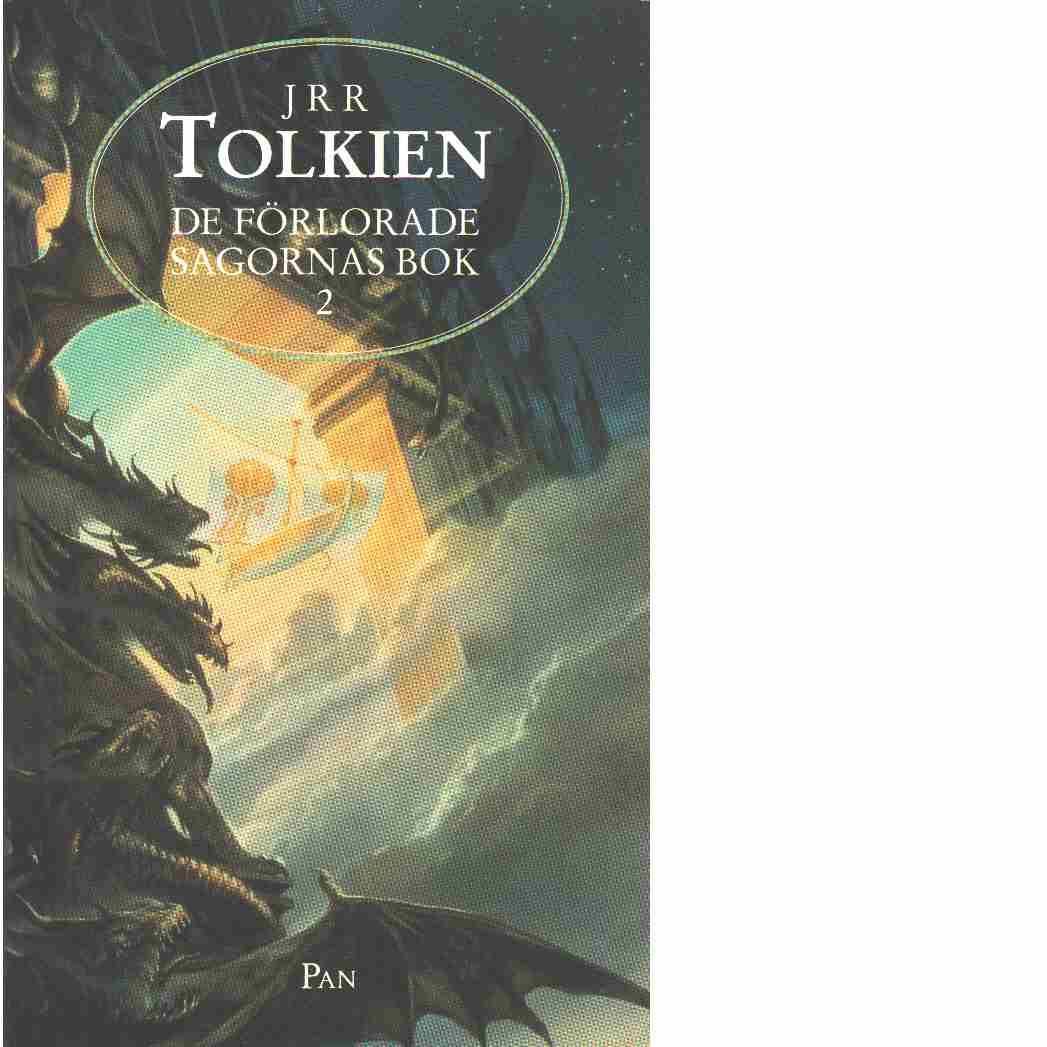 De förlorade sagornas bok. 2  - Tolkien, J. R. R.