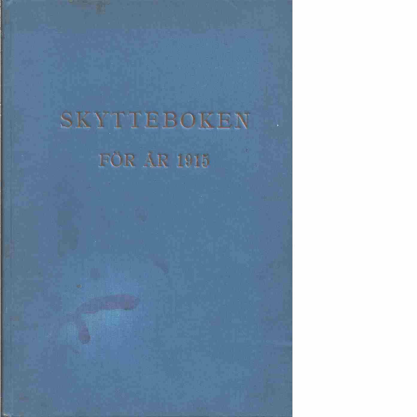 Skytteboken för år 1915 -  Wahlquist, Vilhelm