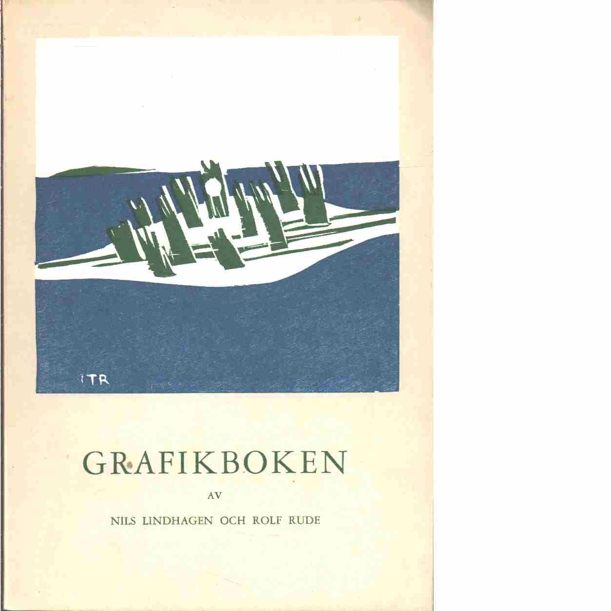 Grafikboken  - Lindhagen, Nils och Rude, Rolf