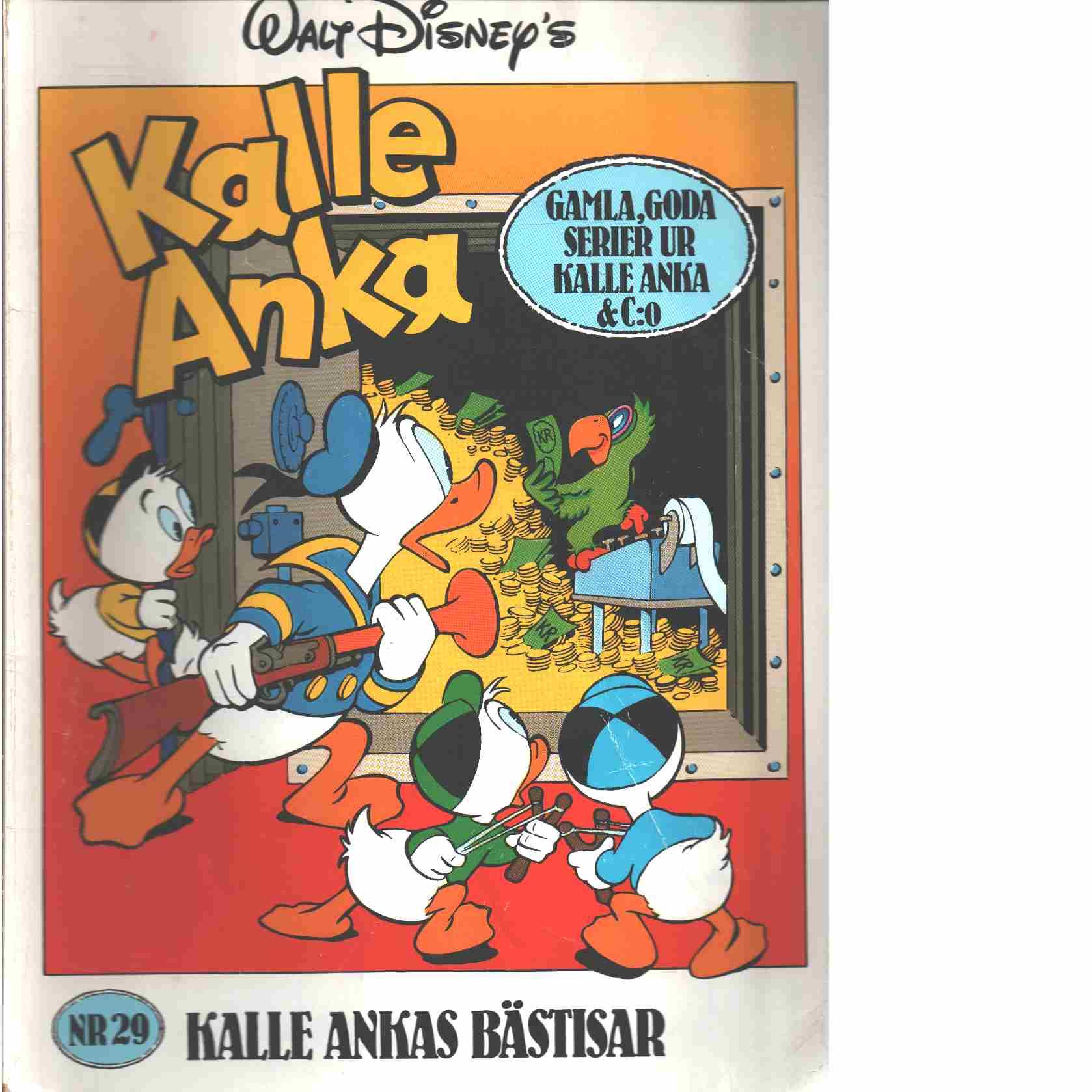 Kalle Ankas Bästisar nr 29 : Gamla, goda serier ur Kalle Anka & C:o - Disney, Walt