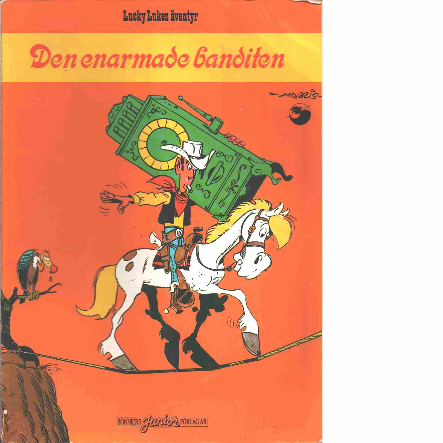 Lucky Lukes äventyr 44 : Den enarmade banditen  - Morris