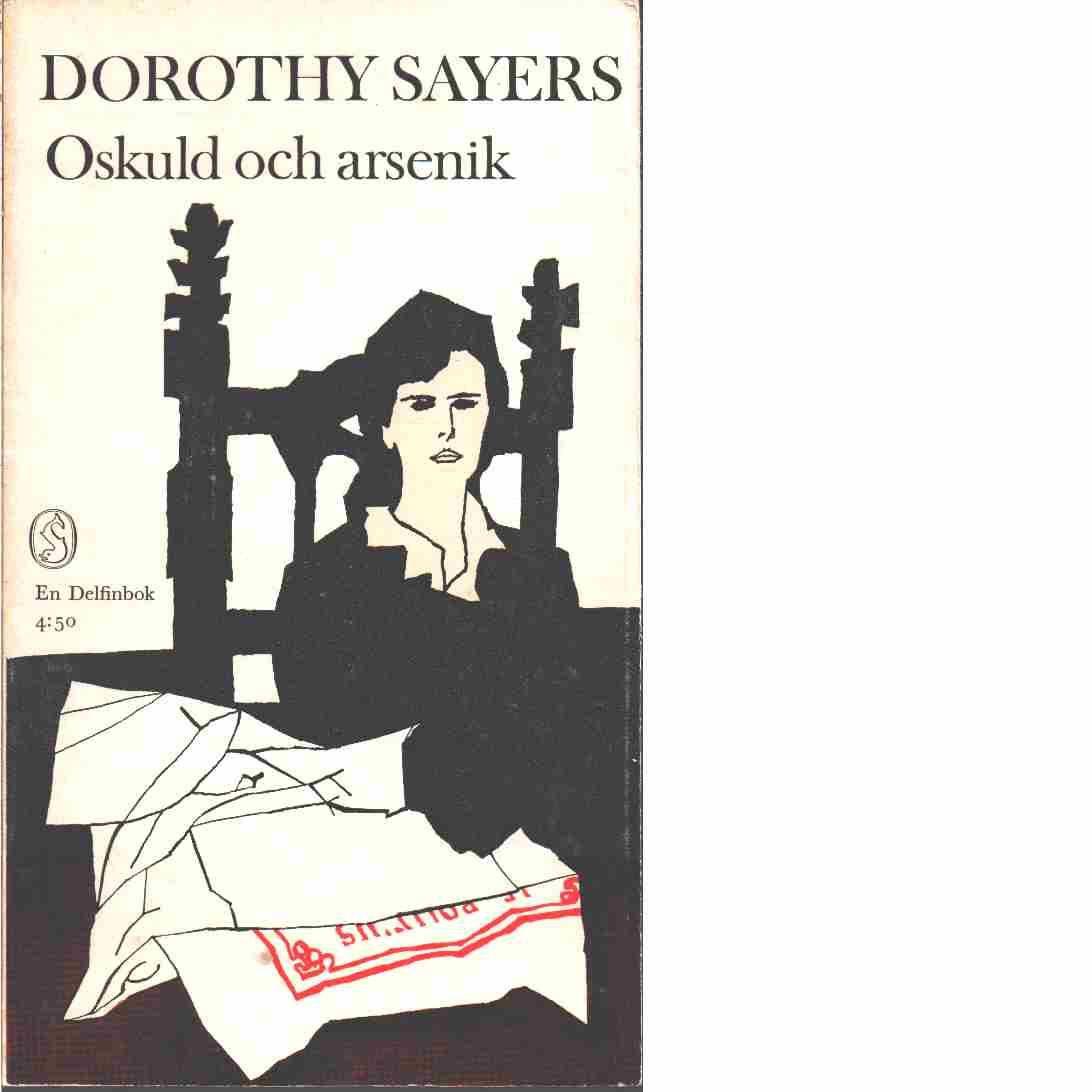 Oskuld och arsenik  - Sayers, Dorothy L.