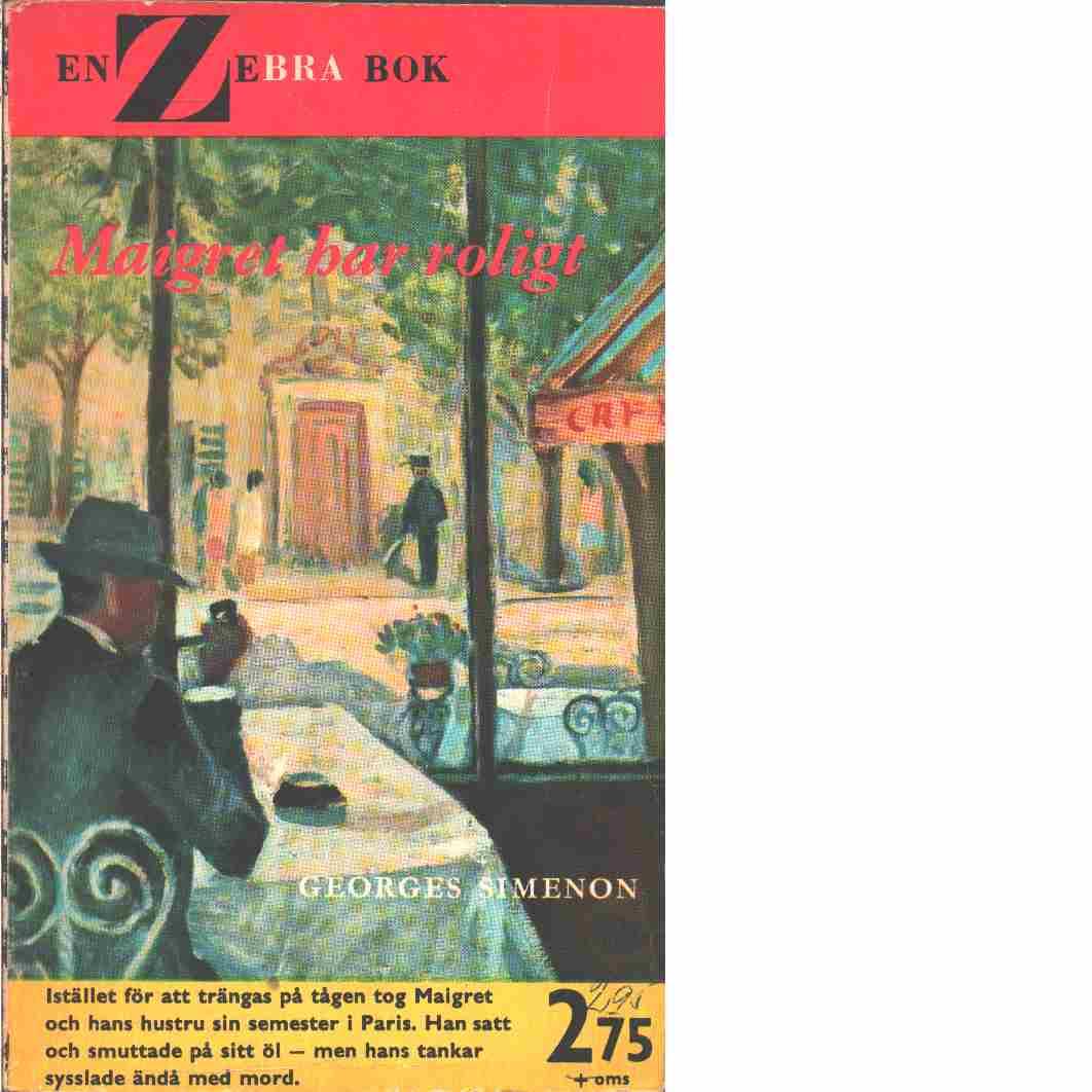 Maigret har roligt - Simenon, Georges