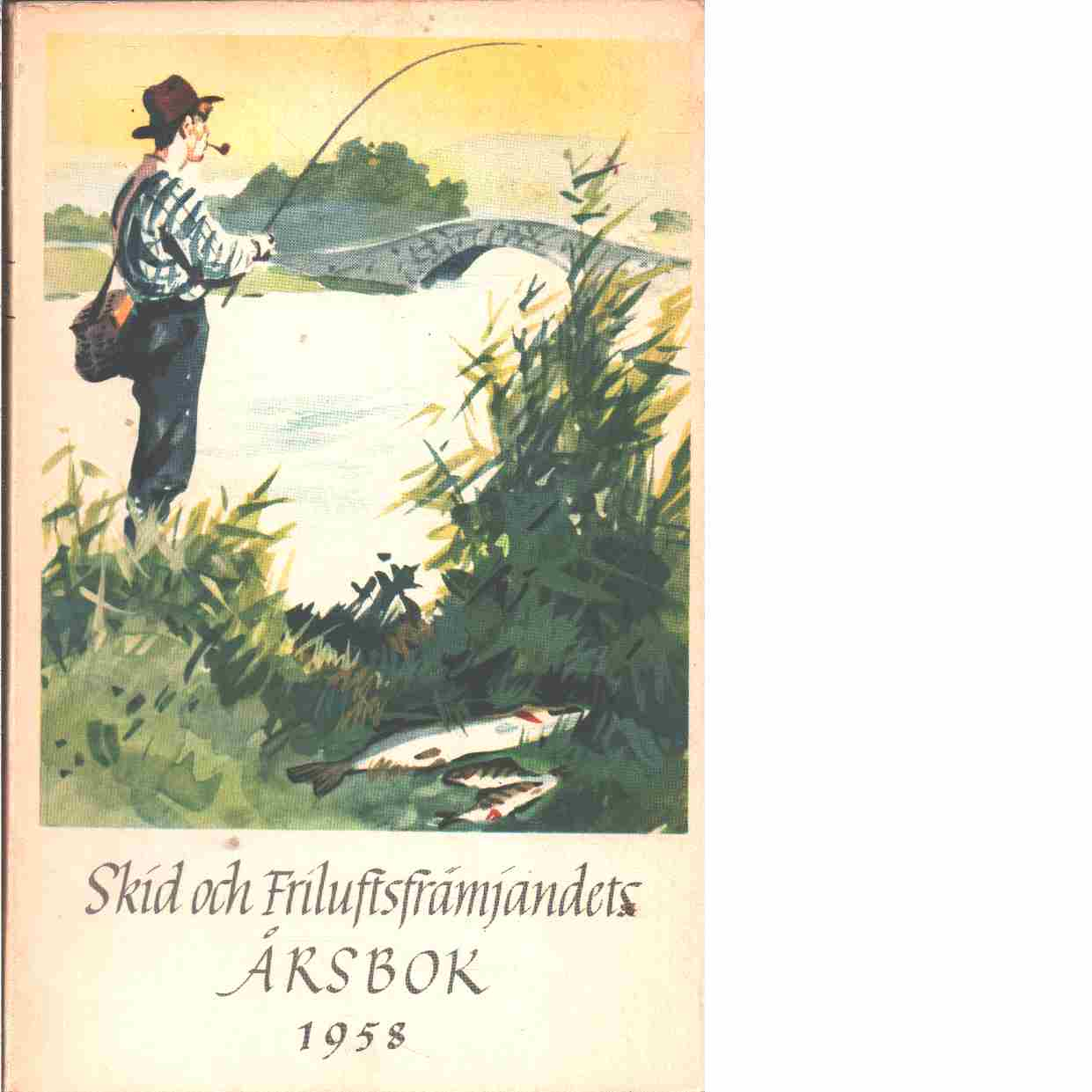 På skidor : Skid- och friluftsfrämjandets årsbok. Årsbok 1958 - Skid- och friluftsfrämjandet