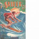 På skidor : Skid- och friluftsfrämjandets årsbok. Årsbok 1933 - Skid- och friluftsfrämjandet